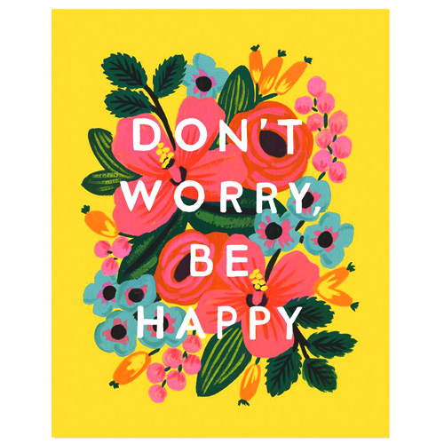 DON'T WORRY, BE HAPPY 라이플페이퍼 포스터